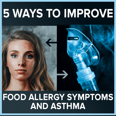 5 Way To Improve Symptoms and Asthma