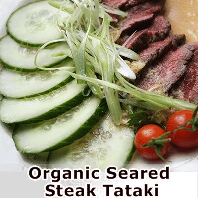 Organic Seared Steak Tataki